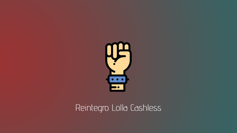 Reintegro Lolla Cashless